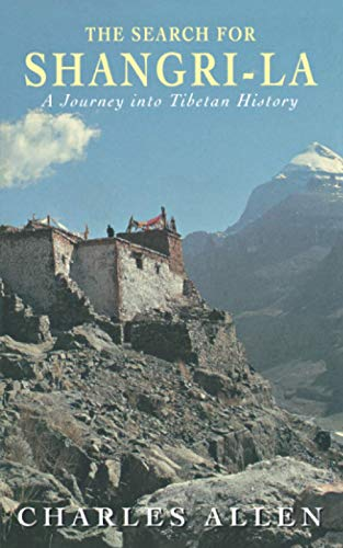 9780349111421: The Search for Shangri-LA: A Journey into Tibetan History
