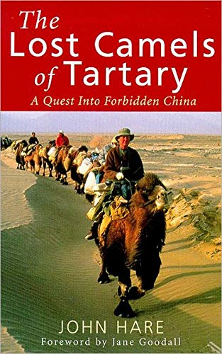 9780349111469: The Lost Camels of Tartary: A Quest Into Forbidden China