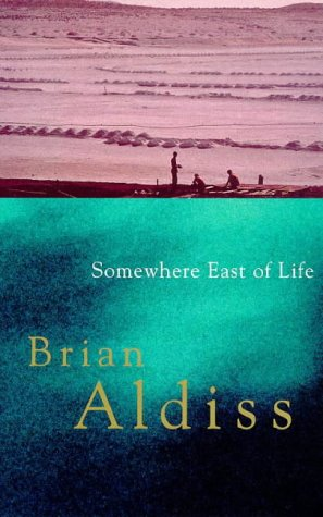 9780349111483: Somewhere East Of Life: Number 4 in series (Squire Quartet)