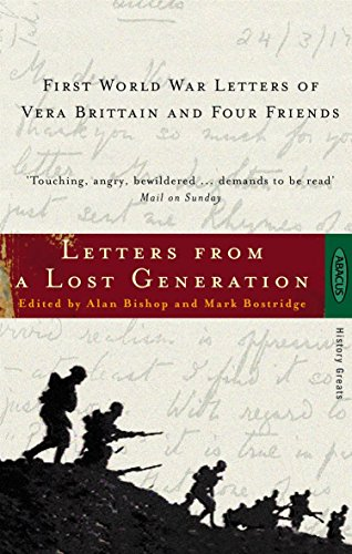 9780349111520: Letters From A Lost Generation: First World War Letters of Vera Brittain and Four Friends
