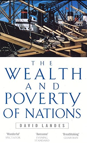 9780349111667: Wealth And Poverty Of Nations