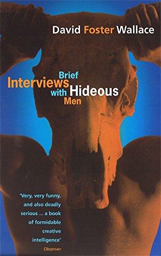 9780349111889: Brief Interviews With Hideous Men