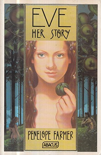 9780349111933: Eve Her Story (Abacus Books)
