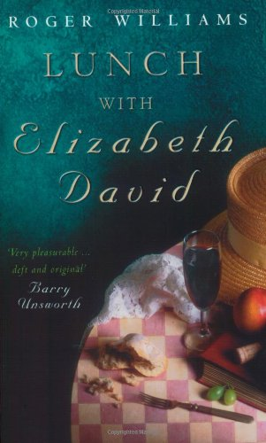 9780349112206: Lunch with Elizabeth David