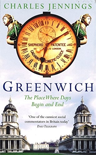 9780349112305: Greenwich: The Place Where Days Begin and End [Idioma Inglés]