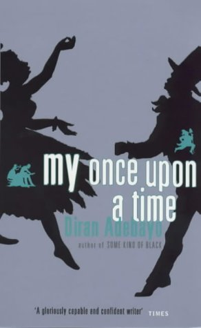 9780349112374: My Once Upon A Time