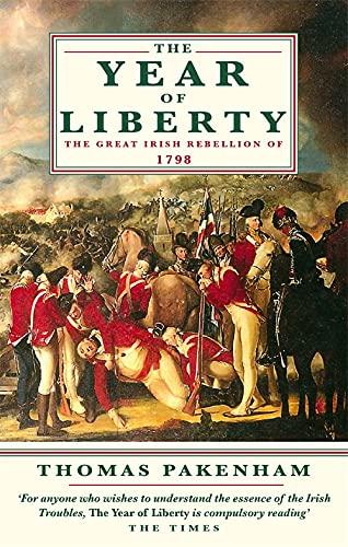 The Year Of Liberty: The Great Irish: Thomas Pakenham