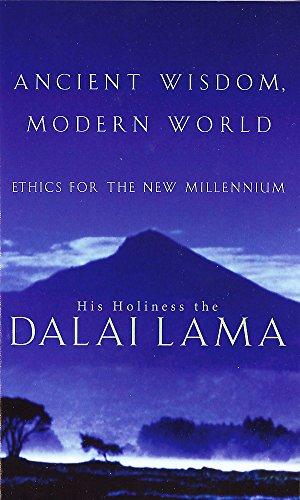 9780349112541: Ancient Wisdom, Modern World: Ethics for the New Millennium