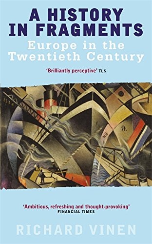 9780349112695: A History in Fragments: Europe in the Twentieth Century