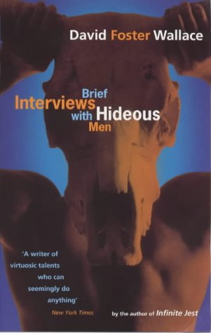 9780349112718: Brief Interviews with Hideous Men
