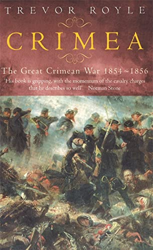 9780349112848: Crimea: The Great Crimean War 1854-1856