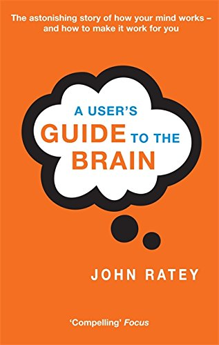9780349112961: A User's Guide To The Brain