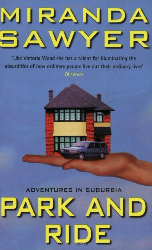 9780349113197: Park and Ride: Adventures in Suburbia