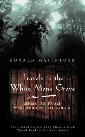 9780349113203: Travels in the White Man's Grave