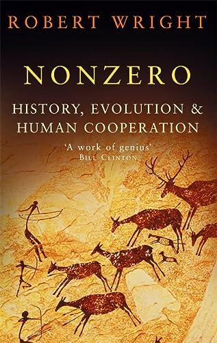 9780349113340: Nonzero: History, Evolution & Human Cooperation