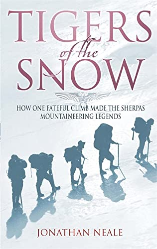 9780349113500: Tigers Of The Snow: Sherpa Climbers, 'Tigers of the Snow'