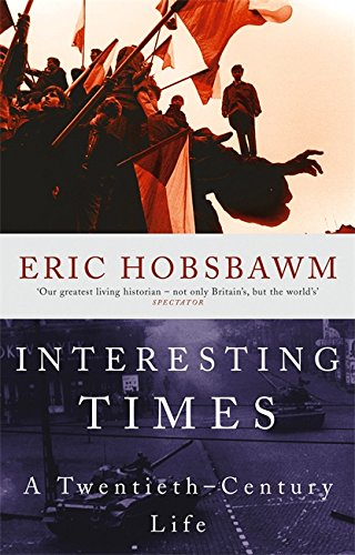 9780349113531: Interesting Times: A Twentieth-Century Life