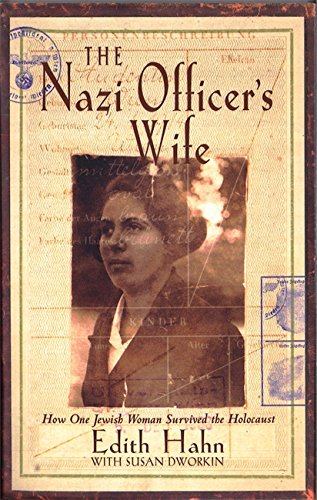 9780349113791: The Nazi Officer's Wife: How one Jewish woman survived the holocaust