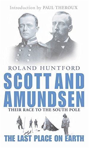 9780349113951: Scott And Amundsen: The Last Place on Earth