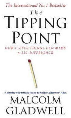 9780349114460: The Tipping Point: How Little Things Can Make a Big Difference
