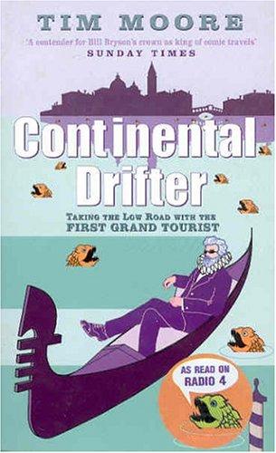 9780349114644: Continental Drifter