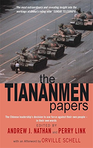 9780349114699: The Tiananmen Papers: The Chinese Leadership's Decision to Use Force Against Their Own People - In Their Own Words
