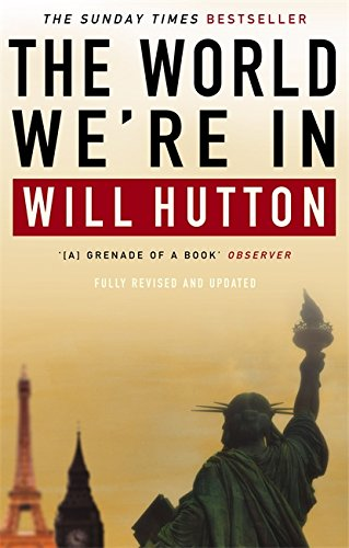 The World We're In (0349114714) by Will Hutton
