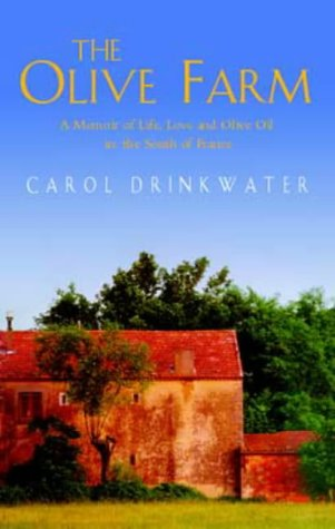 9780349114743: The Olive Farm: A memoir of life, love and olive oil