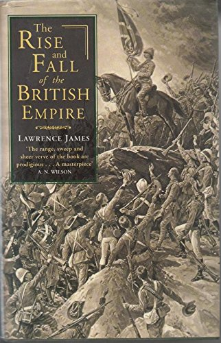 9780349114828: Rise and Fall of the British Empire