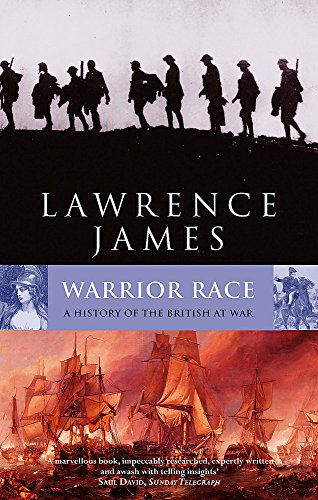 9780349114866: Warrior Race: A History of the British at War (Abacus History)