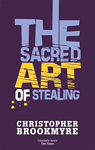 9780349114903: The Sacred Art Of Stealing