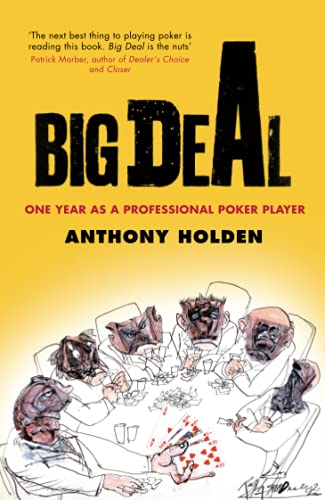 9780349115191: Big Deal: One Year as a Professional Poker Player
