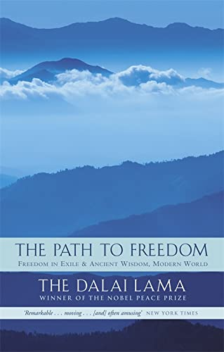 9780349115818: The Path To Freedom: Freedom in Exile and Ancient Wisdom, Modern World: Freedom in Exile/Ancient Wisdom, Modern World: