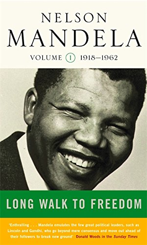 9780349116020: A Long Walk to Freedom: Early Years, 1918-1962 v. 1