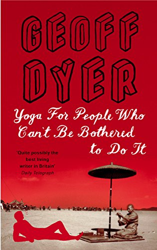 9780349116235: Yoga for People Who Can't Be Bothered to Do It