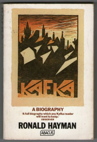 9780349116518: K: BIOGRAPHY OF KAFKA (ABACUS BOOKS)