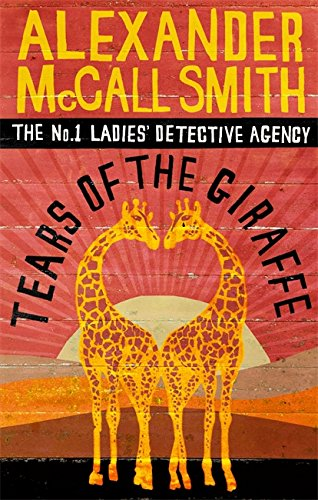 9780349116655: Tears of the Giraffe (No.1 Ladies' Detective Agency)