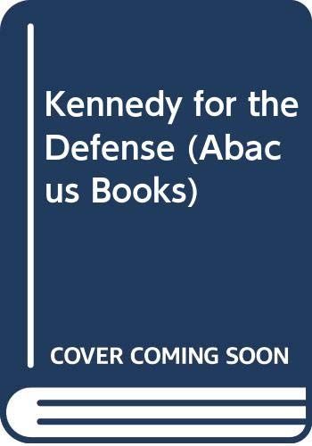 Kennedy for the Defense (Abacus Books) (0349116776) by George V. Higgins