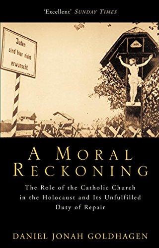 A Moral Reckoning (0349116938) by Goldhagen, Daniel Jonah