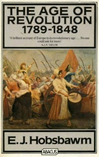 9780349116952: The Age of Revolution: Europe 1789-1848 (Open University set book)