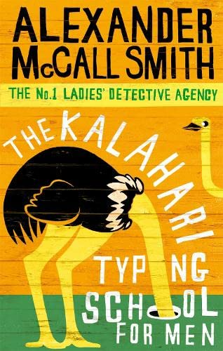 9780349117041: The Kalahari Typing School For Men (No. 1 Ladies' Detective Agency)