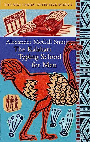 9780349117041: The Kalahari Typing School for Men