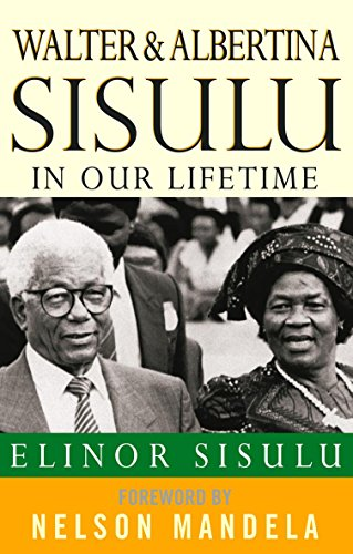 9780349117119: Walter and Albertina Sisulu: In Our Lifetime