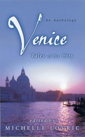 9780349117126: Venice: Tales of the City (Abacus Books)