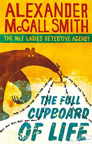 9780349117256: The Full Cupboard Of Life (No. 1 Ladies' Detective Agency)