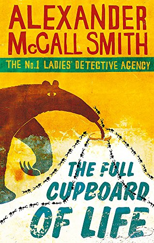 9780349117256: The Full Cupboard of Life (No.1 Ladies' Detective Agency)