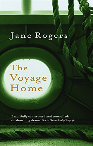 The Voyage Home (0349117292) by Rogers, Jane