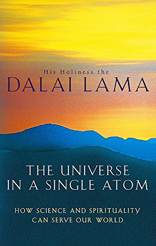 9780349117362: The Universe In A Single Atom: How science and spirituality can serve our world