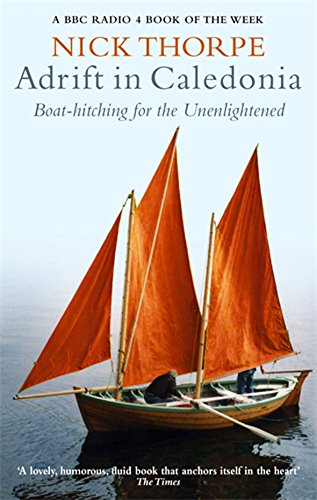 9780349117379: Adrift In Caledonia: Boat-Hitching for the Unenlightened