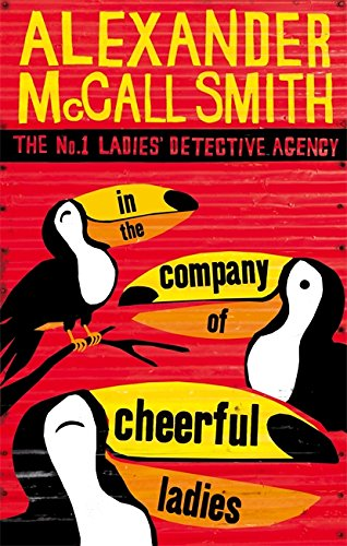 9780349117423: In The Company Of Cheerful Ladies (No. 1 Ladies' Detective Agency)